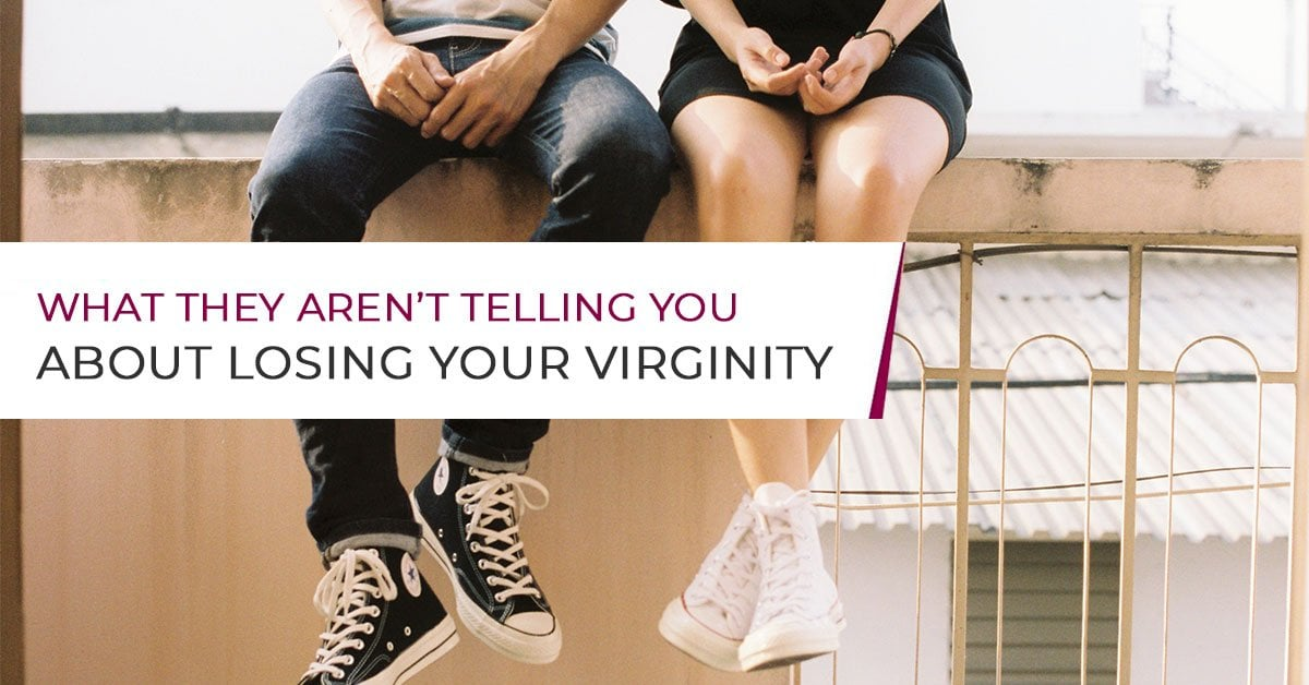 What They Arent Telling You About Losing Your Virginity-4383